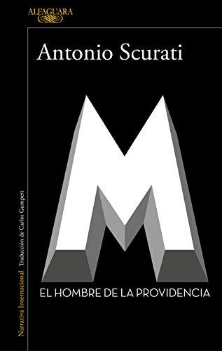 M. El hombre de la providencia (Literaturas)