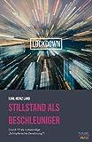 Expert Marketplace -  Karl-Heinz Land  - Stillstand als Beschleuniger: Covid-19 als notwendige