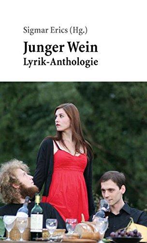 Junger Wein: Lyrik-Anthologie