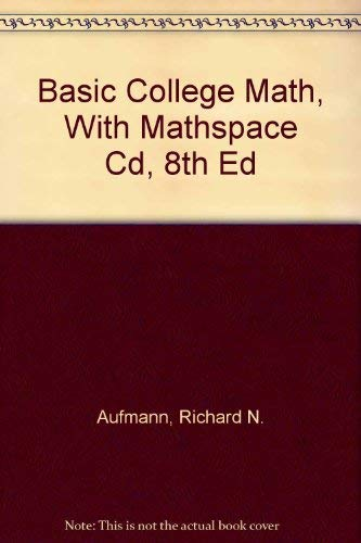Basic College Math, With Mathspace Cd, 8th Ed