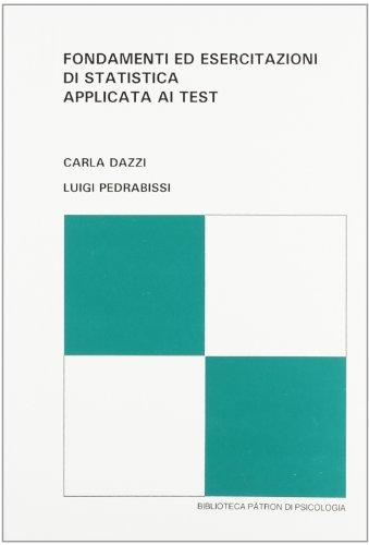 Fondamenti ed esercitazioni di statistica applicata ai test