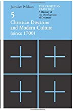 Christian Doctrine and Modern Culture (Since 1700): 5 (Volume 5)