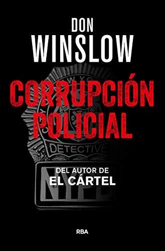 Corrupción Policial (NOVELA POLICÍACA BIB)