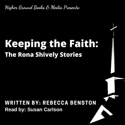 Keeping the Faith Audiobook By Rebecca A Benston cover art