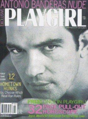 Playgirl Magazine February 1997 : ANTONIO BANDERAS nude; 12 Hometown Hunks naked