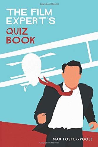 The Film Expert's Quiz Book: 2020 Edition