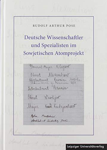 Deutsche Wissenschaftler und Spezialisten im Sowjetischen Atomprojekt: Dokumente, Kommentare, Erinnerungen