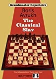 Grandmaster Repertoire 17 - The Classical Slav, Hardcover