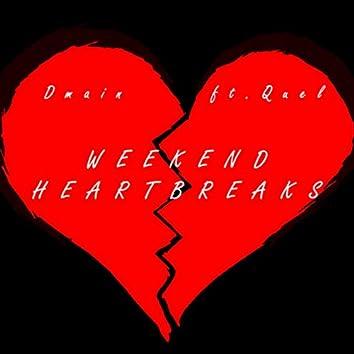Weekend Heartbreaks
