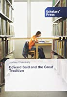 Edward Said and the Great Tradition