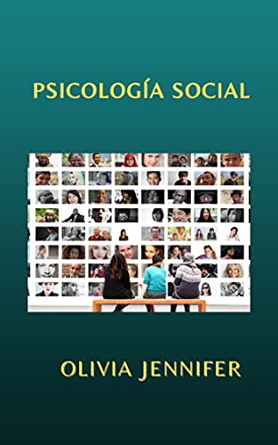 PSICOLOGÍA SOCIAL (Spanish Edition)