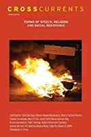 Crosscurrents: Forms of Speech, Religion and Social Resistance: Volume 66, Number 2, June 2016