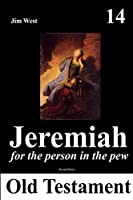 Jeremiah: For the person in the pew