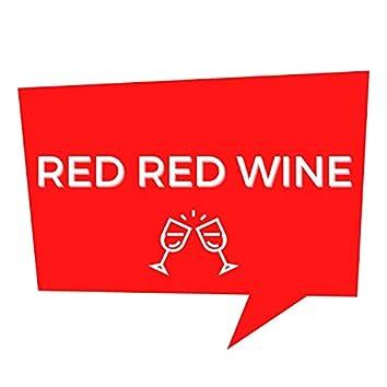 Red Red Wine (Remix)