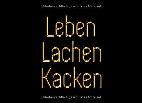 Leben Lachen Kacken: Schwarz und Gold Badezimmer Gästebuch | Lustiges Toiletten-Journal für Kackenwitze | WC Gästebuch
