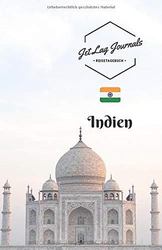 JetLagJournals • Reisetagebuch Indien: Erinnerungsbuch zum Ausfüllen und Selberschreiben | Ideal als Abschiedsgeschenk