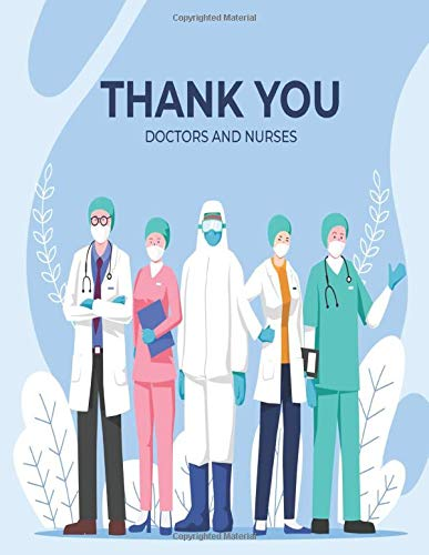 THANK YOU DOCTORS AND NURSES (new): Notebook, Journal, Diary, Scrapbook (110 Pages, Blank, 6 x 9)