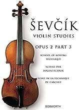 Sevcik Violin Studies - Opus 2, Part 3: School of Bowing Technique