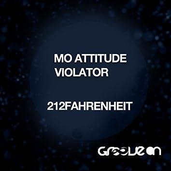 Mo Attitude & Violator