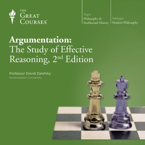 Argumentation: The Study of Effective Reasoning, 2nd Edition cover art