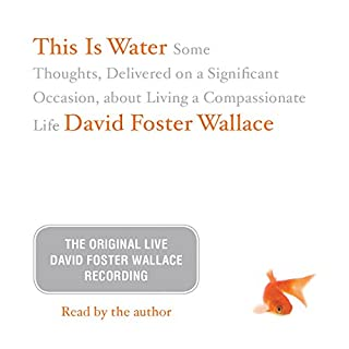 This Is Water: The Original David Foster Wallace Recording cover art