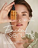 Skin-Boosting Facial Serums: Natural Oil Blends for Quick and Glowing Skin (English...