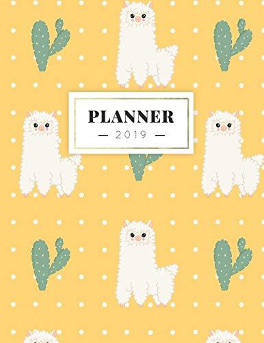 Planner 2019: Semanal Diario Organizador Calendario - Alpaca Y Cactus