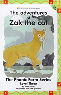 The Adventures of Zak the Cat: Level Three (The Phonic Farm Series)
