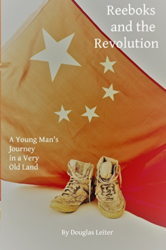 Reeboks and the Revolution: A Young Man's Journey in a Very Old Land