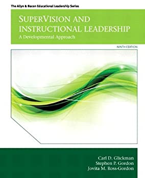 By Carl D Glickman SuperVision and Instructional Leadership  A Developmental Approach Plus Video-Enhanced Pearson eText  9th Edition  [Hardcover]