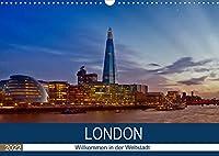 LONDON Willkommen in der Weltstadt (Wandkalender 2022 DIN A3 quer): Zwischen Moderne und Historie (Monatskalender, 14 Seiten )