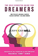 The Self-Directed Guide For Dreamers