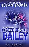 Au Secours de Bailey (Ace Sécurité t. 3)