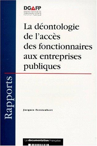 LA DEONTOLOGIE DE L'ACCES DES FONCTIONNAIRES AUX ENTREPRISES PUBLIQUES. La distinction entre les secteurs concurrentiels et non-concurrentiels