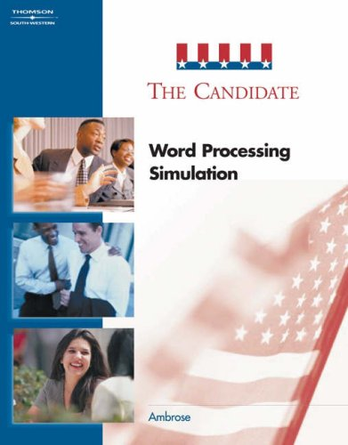 The Candidate: Word Processing Simulation