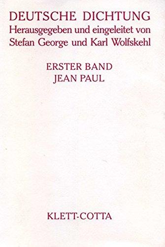 Deutsche Dichtung, Bd.1, Jean Paul