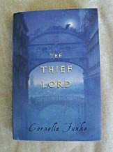 The Thief Lord by Cornelia Funke 2002, HCDJ YA Fantasy Fiction
