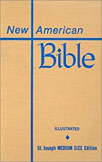 Saint Joseph Edition of the New American Bible: Translated from the Original Languages With Critical Use of All the Ancient Sources : Medium Size