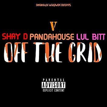 Off The Grid (feat. Shay D & Lul Bitt)