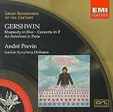Gershwin: Rhapsody in Blue; Concerto in F; American in Paris