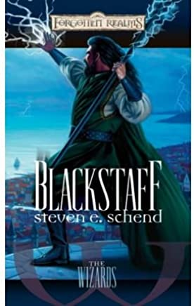 [(Blackstaff)] [ By (author) Steven E Schend ] [September, 2006]
