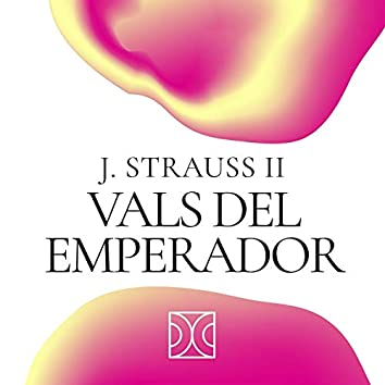 J. Strauss II Vals del Emperador