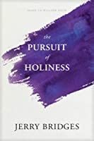 The Pursuit of Holiness: With Study Guide