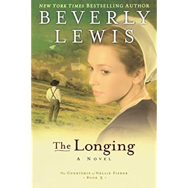 The Longing (The Courtship of Nellie Fisher, Book 3)