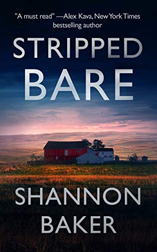 Stripped Bare (Kate Fox Book 1) by [Shannon Baker]