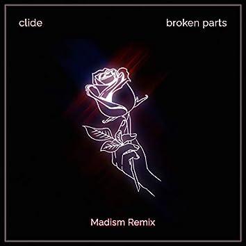 broken parts (Madism Remix)