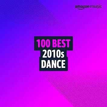 100 Best 2010s Dance