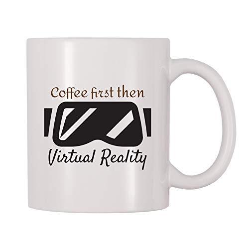 """Queen54ferna - Tazas de café de cerámica con texto en inglés """"First then Virtual Reality"""" para hombres, mujeres, mamá, padre, maestro, taza de Navidad, cumpleaños, jubilación, regalos de graduación"""