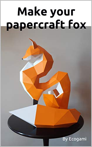 Make your papercraft fox: 3D puzzle | Paper sculpture | Papercraft template (English Edition)