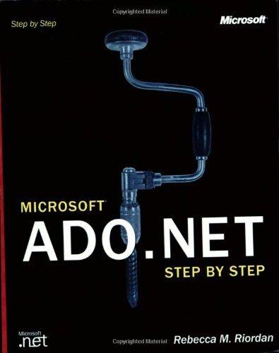 Microsoft?? ADO.NET Step by Step (Step by Step Developer) by Rebecca M. Riordan (2002-01-30)